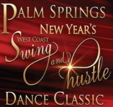 Palm Springs New Year�s Eve West Coast Swing and Hustle Dance Classic